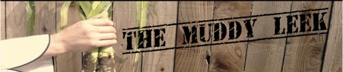 The Muddy Leek