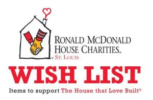 Ronald McDonald House Wish List