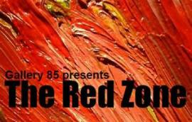 The Red Zone at Gallery 85
