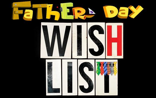 fathers-day-wish-list