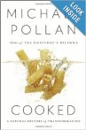 cooked, food, Michael Pollan