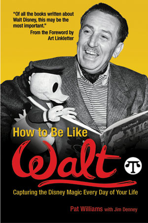 Walt Disney, How To Be Like Walt, books