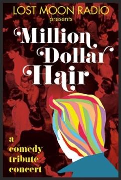 Million Dollar Hair Lost Moon Radio Hollywood Fringe Festival
