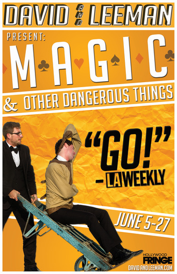 David and Leeman Magic and Other Dangerous Things Hollywood Fringe Festival