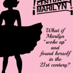 21st Century Marilyn Hollywood Fringe Festival