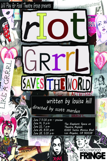 Riot Grrrl Saves the World Hollywood Fringe Festival