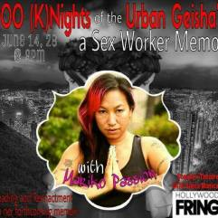 100 (K)nights of the Urban Geisha Hollywood Fringe Festival