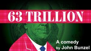 63 Trillion New American Theatre comedy
