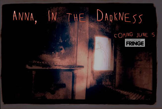 anna in the darkness hollywood fringe theater review horror, thriller
