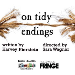 on tidy endings hollywood fringe festival theater review