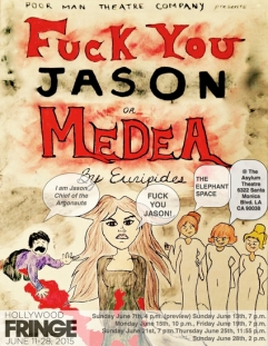 fuck you jason or media hollywood fringe festival theater review
