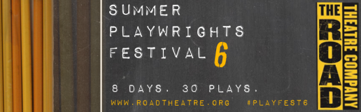 Summer Playwrights Festival SPF-6 The Road Theatre