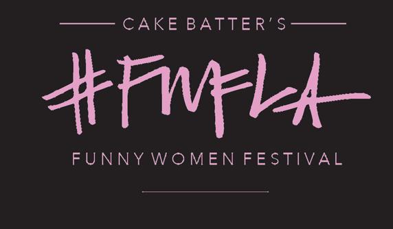 cake batter funny women festival, IO West, comedy