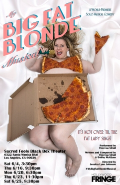 my big fat blonde musical tracey paleo hollywood fringe theatre reviews