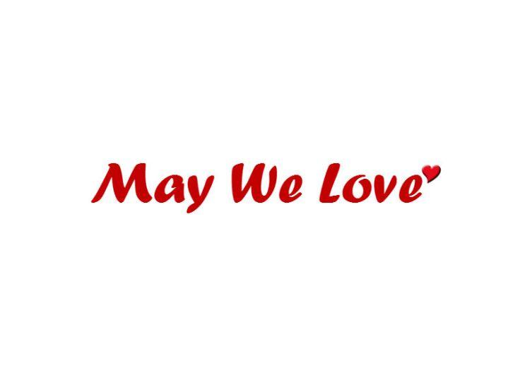 may-we-love