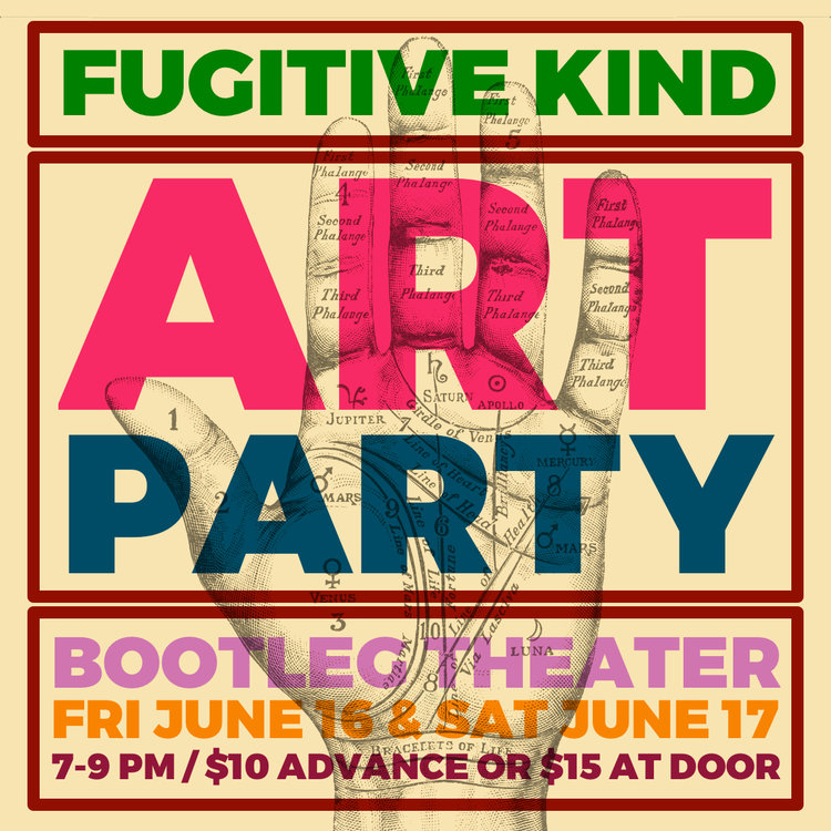 fugitive kind art party bootleg theatre