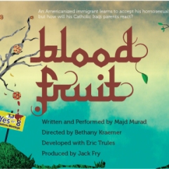 Blood Fruit poster Hollywood Fringe Festival