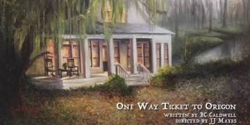 One Way Ticket To Oregon poster