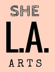She L.A. Arts