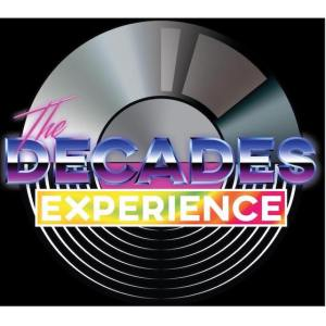 The Decades Experience