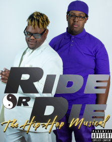 Ride or Die The Hip-Hop Musical